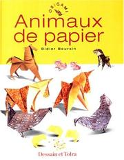 Cover of: Animaux de papier by Didier Boursin