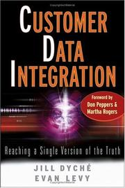 Cover of: Customer data integration | Jill Dyché, Evan Levy