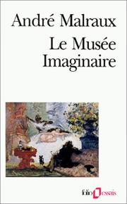 Cover of: Le Musee Imaginaire | André Malraux