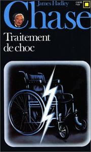 Cover of: Traitement de choc by James Hadley Chase