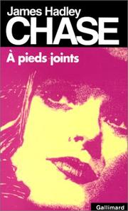 Cover of: A pieds joints | James Hadley Chase