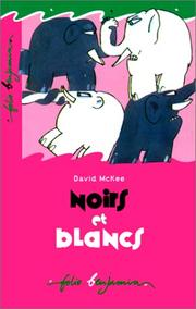 Cover of: Noir Et Blanc by MCKEE