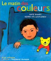 Cover of: Le matin des couleurs | Kate Banks