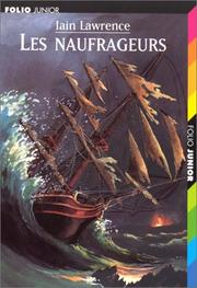 Cover of: Les naufrageurs | Iain Lawrence