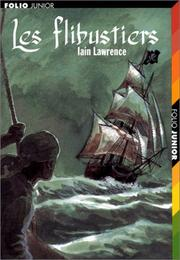 Cover of: Les Flibustiers | Iain Lawrence
