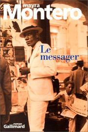 Cover of: Le messager by Mayra Montero