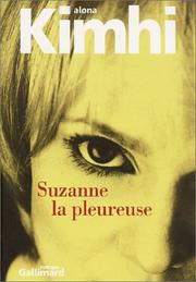 Cover of: Suzanne la pleureuse | Alona Kimhi