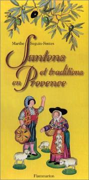 Cover of: Santons et traditions en Provence | Marthe Seguin-Fontes