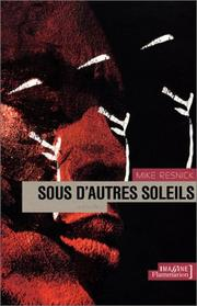 Cover of: Sous d'autres soleils by Mike Resnick