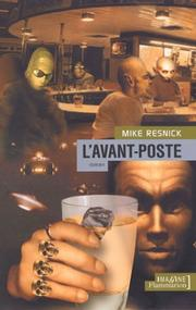 Cover of: L'Avant-poste | Mike Resnick