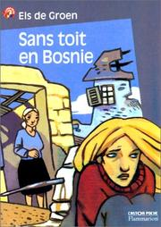 Cover of: Sans toit en Bosnie by Els de Groen