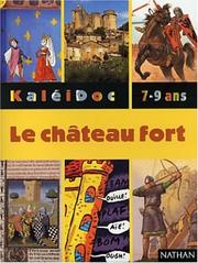Cover of: Le château fort | Paul Martin