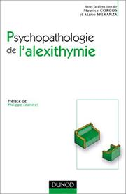 Cover of: Psychopathologie de l'alexithymie | Maurice Corcos