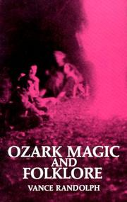 Cover of: Ozark Magic and Folklore by Vance Randolph