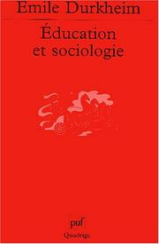 Cover of: Education et sociologie | Émile Durkheim