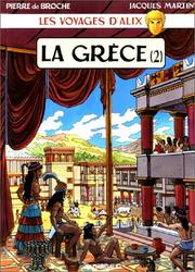 Cover of: Les Voyages d'Alix by Jacques Martin