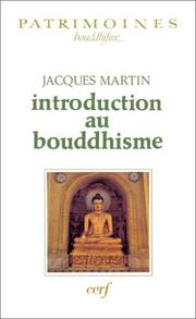 Cover of: Introduction au Bouddhisme | Jacques Martin