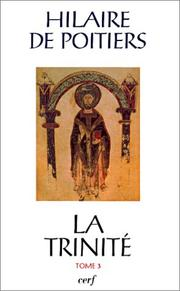 Cover of: La Trinité, tome 3 | Saint Hilary, Bishop of Poitiers