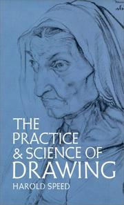 Cover of: The practice & science of drawing | Harold Speed