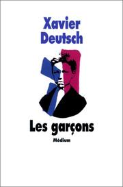 Cover of: Les Garçons | Xavier Deutsch