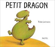 Cover of: Petit dragon | Riske Lemmens