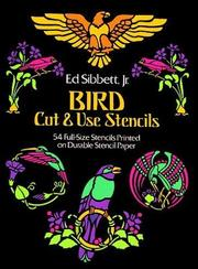 Cover of: Bird Cut & Use Stencils (Picture Archives) | Ed Sibbett