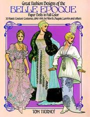 Cover of: Great Fashion Designs of the Belle Epoque Paper Dolls in Full Color by Tom Tierney
