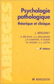 Cover of: Psychologie pathologique by Jean Bergeret