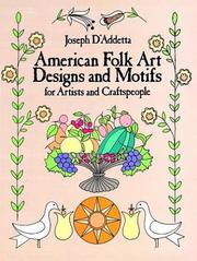 Cover of: American folk art designs & motifs for artists and craftspeople by Joseph D'Addetta