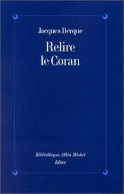 Cover of: Relire le Coran by Jacques Berque