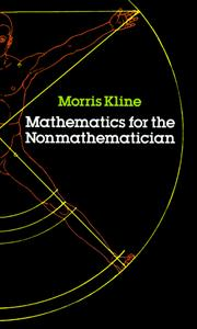 Mathematics for the nonmathematician