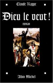 Cover of: Dieu le veut | Claude Rappe