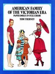 Cover of: American Family of the Victorian Era Paper Dolls | Tom Tierney