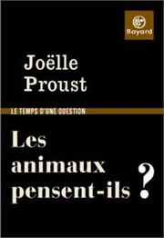 Cover of: Les animaux pensent-ils ? by Joëlle Proust
