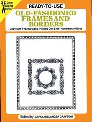 Cover of: Ready-to-Use Old-Fashioned Frames and Borders | Carol Belanger Grafton