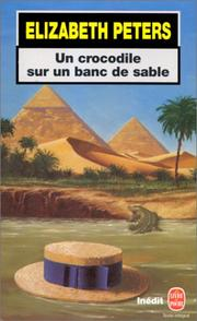 Cover of: Un crocodile sur un banc de sable | Elizabeth Peters