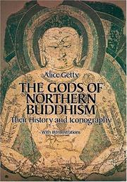 Cover of: The gods of northern Buddhism by Alice Getty