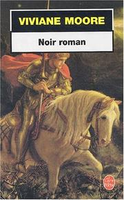 Cover of: Noir roman | V. Moore