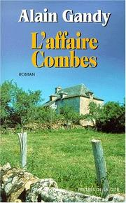 Cover of: L'Affaire Combes | Alain Gandy