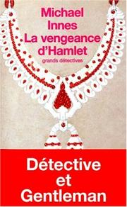 Cover of: La vengeance d'Hamlet by Michael Innes