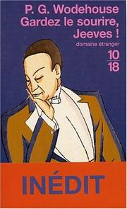 Cover of: Gardez le Sourire, Jeeves ! by P. G. Wodehouse