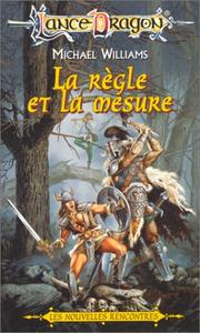 Cover of: La règle et la mesure by Michael Williams