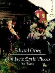 Cover of: Complete Lyric Pieces for Piano by Edvard Grieg