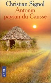 Cover of: Antonin, Paysan Du Cousse | Christian Signol