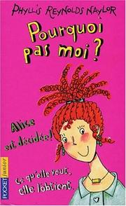 Cover of: Pourquoi pas moi? by Phyllis Reynolds Naylor