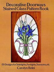 Cover of: Decorative doorways stained glass pattern book by Carolyn Relei