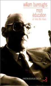Cover of: Mon éducation | William S. Burroughs