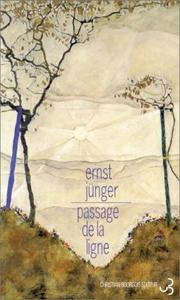 Cover of: Passage de la ligne | Ernst Jünger