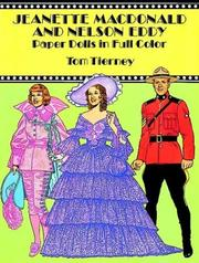 Cover of: Jeanette MacDonald and Nelson Eddy Paper Dolls in Full Color | Tom Tierney