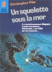 Cover of: Un squelette sous la mer by Christopher Pike